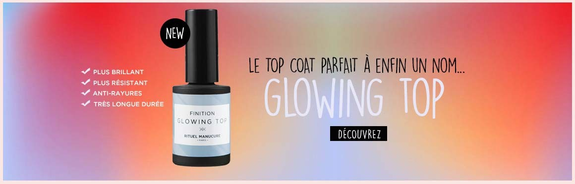 Glowing top - le top coat parfait à enfin un nom !